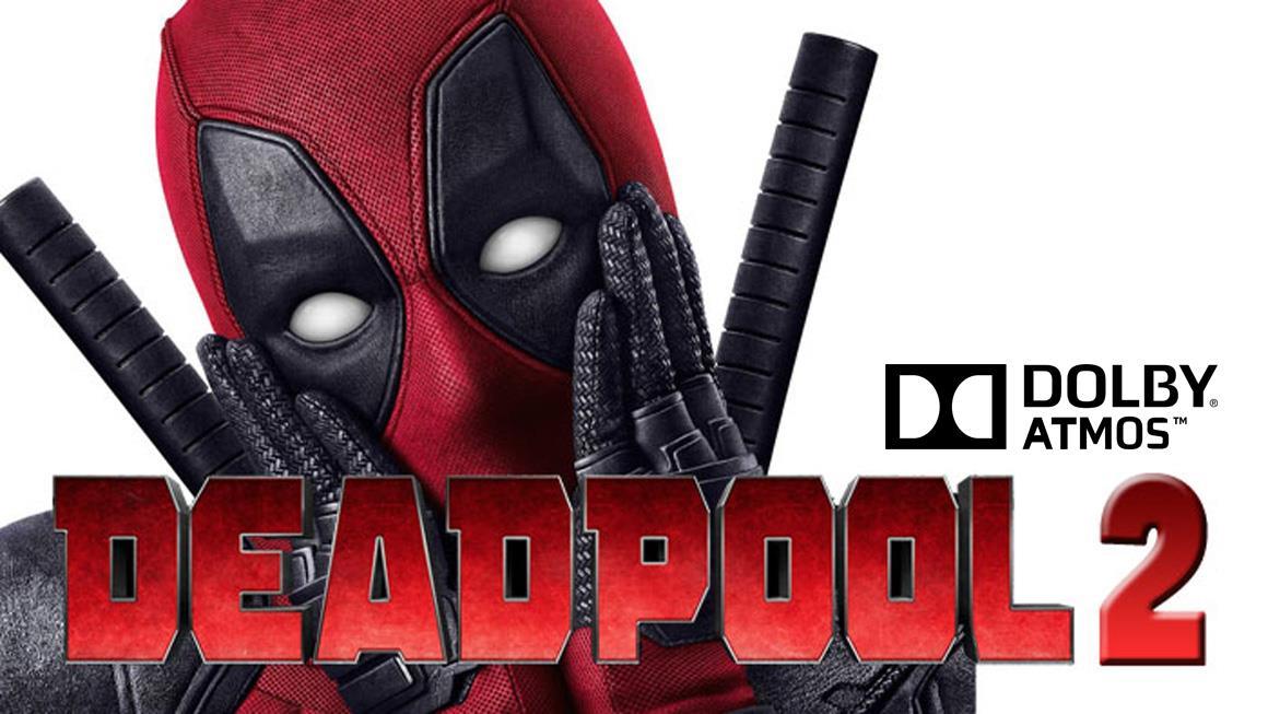 [Atmos] Deadpool 2